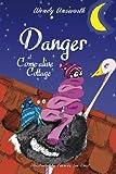 Danger at Come-alive Cottage (Come-alive Cottage 2) by Wendy Unsworth, Frances West