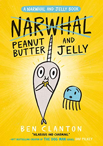 Drei Butters (Peanut Butter and Jelly (Narwhal and Jelly 3) (English Edition))