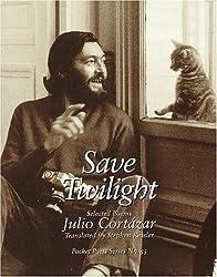 Save Twilight: Selected Poems (Pocket Poets Series) (City Lights Pocket Poets Series) by Julio Cortazar (1998-01-20)