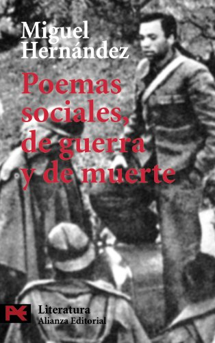 Poemas sociales, de guerra  y de muerte (El Libro De Bolsillo - Literatura) por Miguel Hernandez epub