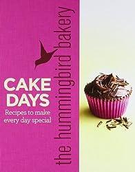 The Hummingbird Bakery Cake Days: Recipes to Make Every Day Special by Tarek Malouf (2011-03-01)