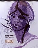 Telecharger Livres Calendrier Femmes du monde (PDF,EPUB,MOBI) gratuits en Francaise
