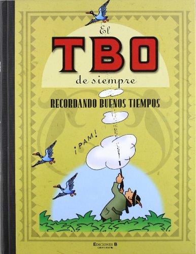 Recordando buenos tiempos (El TBO de siempre 8) (Bruguera Clásica)