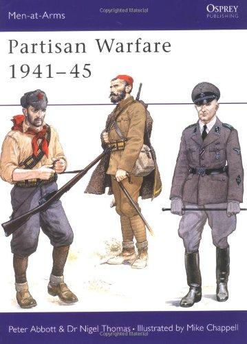 Partisan Warfare 1941-45 (Men-at-Arms)