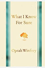 What I Know for Sure Hardcover