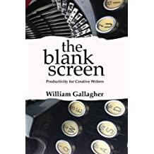 The Blank Screen: Productivity for Creative Writers