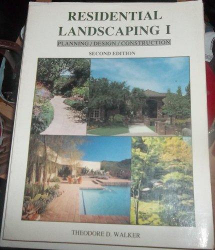 Residential Landscaping I: Planning/Design/Construction PDF Books