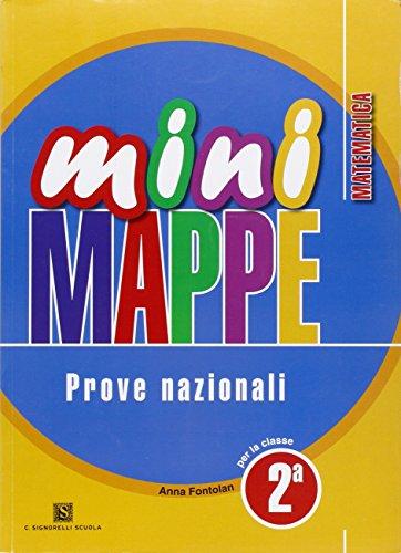 Mini mappe. Matematica. Prove nazionali. Con espansione online. Per la 2 classe elementare