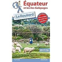 Guide du Routard Équateur et les Îles Galapagos 2017/2018