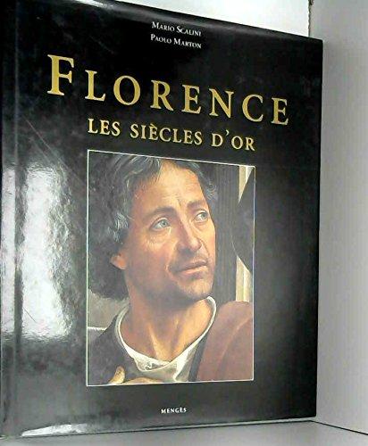 Florence : les siècles d'or par Paolo Marton, Mario Scalini