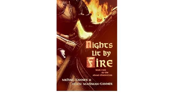 Nights Lit by Fire