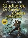 Cazadores de sombras 4. Ciudad de los ángeles caídos par Clare