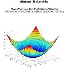 Matematica: funzioni goniometriche e trigonometria