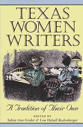 [Texas Women Writers] (By: Grider S) [published: June, 2006] (Womens University Texas)