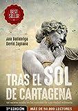 Image de Tras el Sol de Cartagena: 3ª Edición Revisada