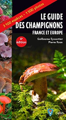 Guide des champignons France et Europe par From Belin