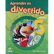 Aprender es divertido/ Learning is Fun: Espanol 5/ Spanish