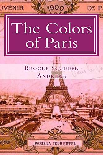 the-color-of-paris-escapades-in-the-1907-parisian-art-scene-english-edition