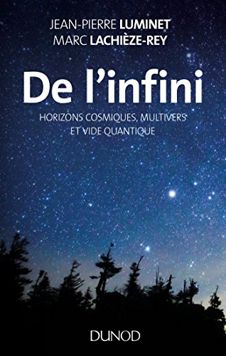 De l'infini : Horizons cosmiques, multivers et vide quantique
