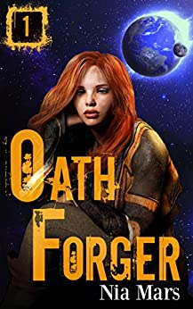 Oath Forger (Book 1): A Reverse Harem Sci-fi Romance (English Edition)