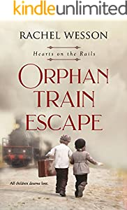 Orphan Train Escape (Hearts On The Rails)