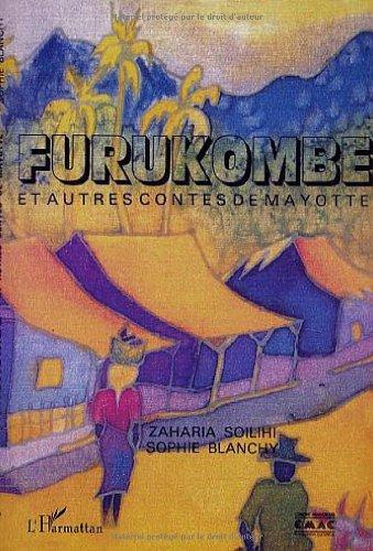 Furukombe et autres contes de Mayotte