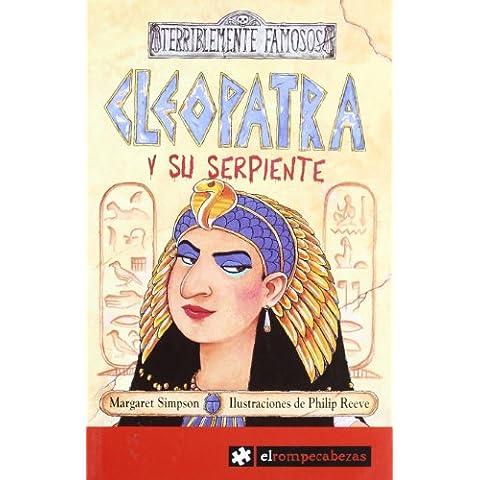 CLEOPATRA y su serpiente (Terriblemente Famosos)