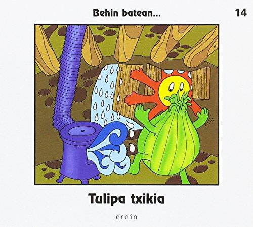 Tulipa txikia (Behin batean.)
