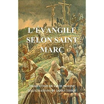 L'Evangile selon Saint Marc (illustré)