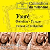 Requiem - Pavane - Pelléas et Mélisande