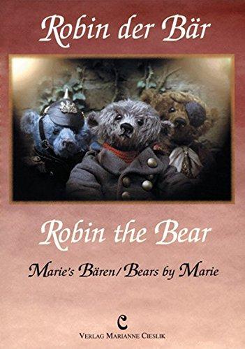 Robin der Bär /Robin the Bear: Marie's Bören /Bears by Marie
