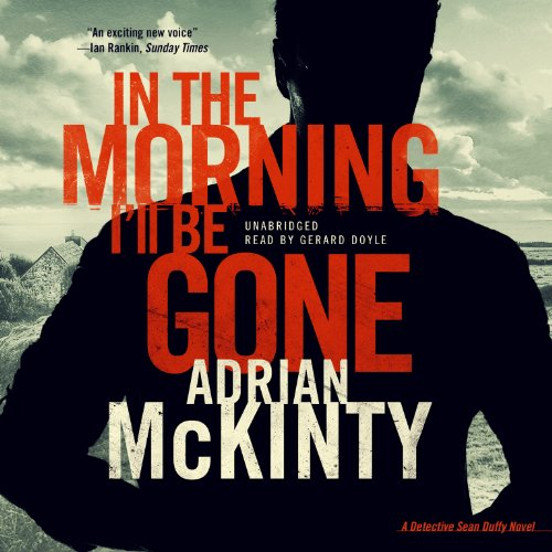 In the Morning I'll Be Gone  Audiolibri