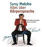 Alles über Körpersprache: sich selbst und andere besser verstehen - Prof. Samy Molcho