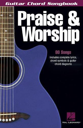 Praise and Worship: Guitar Chord Songbook