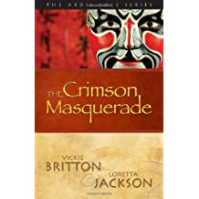 The Ardis Cole Series: The Crimson Masquerade (Book 3) by Vickie Britton (2013-02-01)