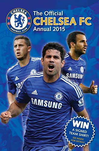Official Chelsea FC 2015 Annual by Grange Communications (2014-10-01)