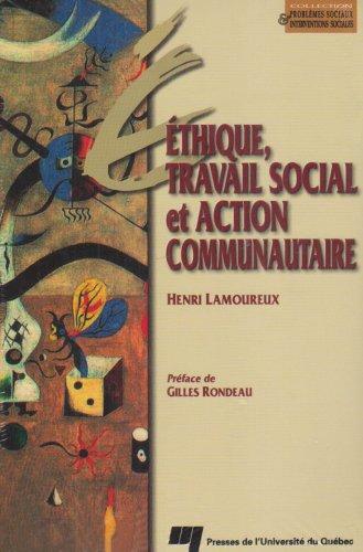 Ethique, travail social et action communautaire : Essai méthodologique