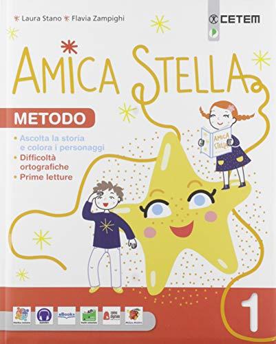 Amica stella. per la scuola elementare. con e-book. con espansione online: 1