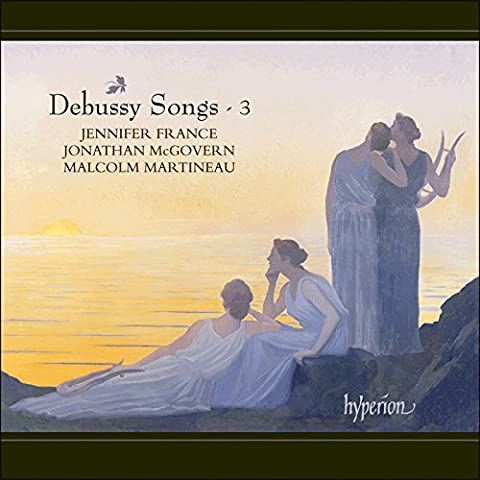 Debussy Melodies - Debussy : Mélodies, vol. 3. France, McGovern,