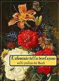 L'abominio della desolazione nelle profezie dei santi (Italian Edition)