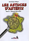 Les astuces d'Astérix : Tome 2 - Volumes XIII à XXIV