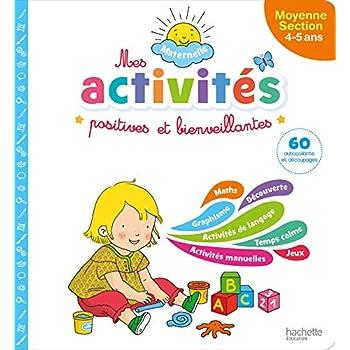 Mes activités positives et bienveillantes - Maternelle Moyenne section (4-5 ans)