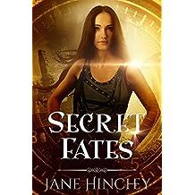Secret Fates (Hearts on Fire Book 2)