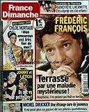 FRANCE DIMANCHE [No 3250] du 12/12/2008 - LE PROCES DE L'HORREUR - GENEVIEVE LHERMITTE A EGORGEE SES 5 ENFANTS FREDERIC FRANCOIS TERRASSE PAR UNE MALADIE MYSTERIEUSE MICHEL DRUCKER - UNE ETRANGE CURE DE JOUVENCE JOHNNY ET LAETICIA HALLYDAY - ILS ONT VU LEUR PETITE JOY MISS FRANCE 2009 - CHLOE MORTAUD ET SON AMOUREUX