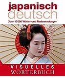 Visuelles Wörterbuch Japanisch-Deutsch: Über 12.000 Wörter und Redewendungen (Coventgarden)