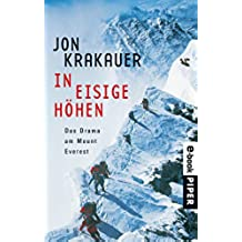 In eisige Höhen: Das Drama am Mount Everest (German Edition)