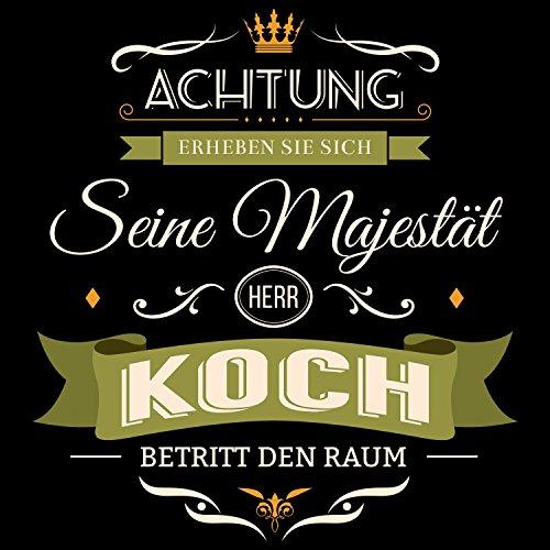 Fashionalarm Herren T-Shirt - Seine Majestät Herr Koch | Fun Shirt mit Spruch als lustige Geburtstag Geschenk Idee Familienname Nachname Hochzeit Schwarz