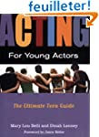 Acting for Young Actors: For Money Or...