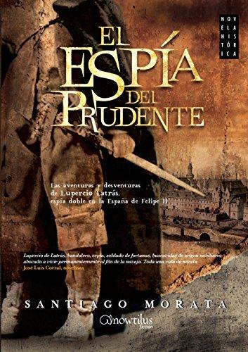 El espía del Prudente por Santiago Morata