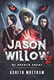 Jason Willow 2: My Enemy's Enemy: Volume 2